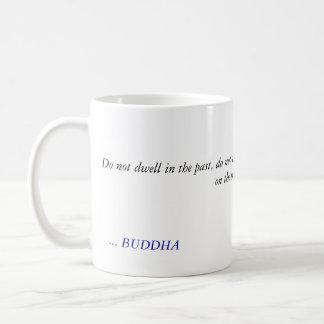 BUDDHA-ZITAT - bleiben Sie nicht in der Kaffeetasse