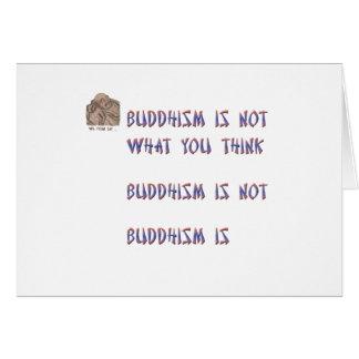 Buddhismus ist nicht, was Sie denken Karte