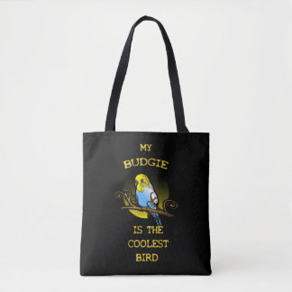 Budgie ist der coolste Vogel Tasche
