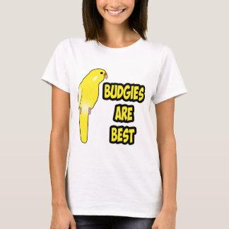 Budgies sind am besten T-Shirt