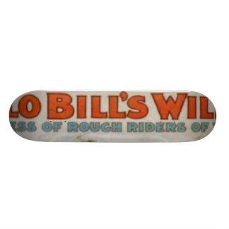 Büffel Bill' s-wilde Westshow Skateboard Brett