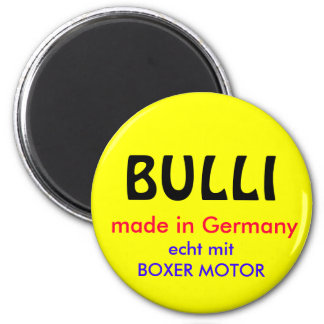BULLI, made in Germany, echt mit BOXER MOTOR Magnete
