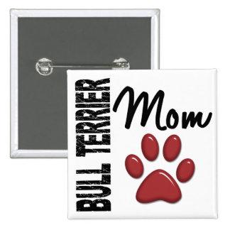Bullterrier-Mamma 2 Anstecknadel