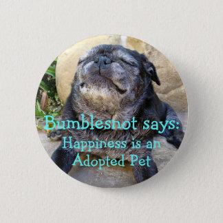 Bumblesnot Knopf: Glück ist ein adoptiertes Runder Button 5,1 Cm
