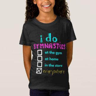 Bunt - ich tue Gymnastik überall T-Shirt
