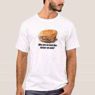 Burger versagen T-Shirt