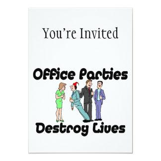Büro-Partys zerstören die Leben 12,7 X 17,8 Cm Einladungskarte