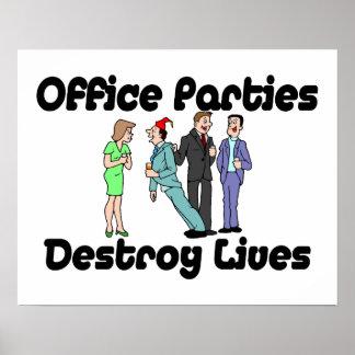 Büro-Partys zerstören die Leben Poster