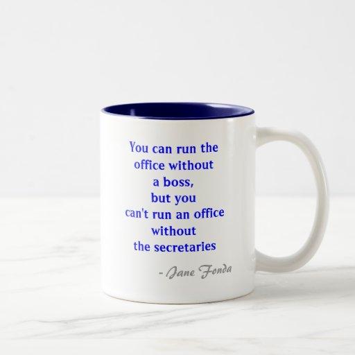 Büro-Sekretär Quote Mug Haferl