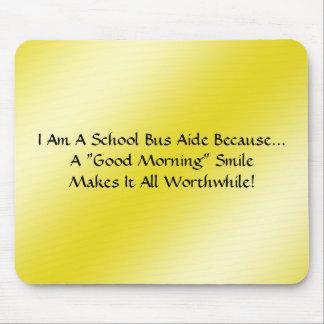 Bus-Berater ein guter Morgen-Lächeln Mousepad