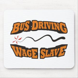 Bus, der Lohn-Sklaven fährt Mousepad