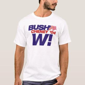 Bush/Cheney '04 Kampagnen-Slogan: W! T-Shirt