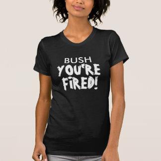 BUSH, sind SIE, ABGEFEUERT! T-Shirt