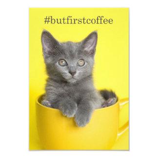#butfirstcoffee graue Kätzchen-Schale Notecard Karte