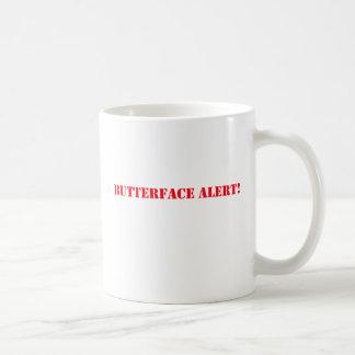 Butterface Alarm Kaffeetasse