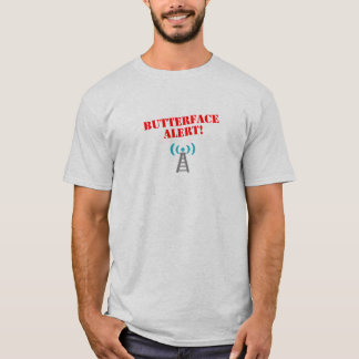 Butterface Alarm T-Shirt