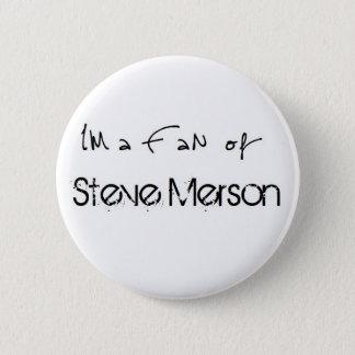 Button: I'm a Fan of Steve Merson Runder Button 5,1 Cm