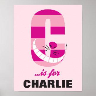 C ist für Cheshire-Katze, die | Ihren Namen Poster