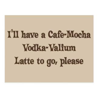 Café-Mokka Wodka-Valium Latte Postkarte