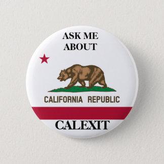 Calexit fragen mir politischen Knopf Runder Button 5,7 Cm