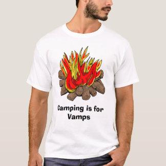 Camping ist für Vamps T-Shirt