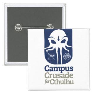Campus-Kreuzzug für Cthulhu Quadratischer Button 5,1 Cm