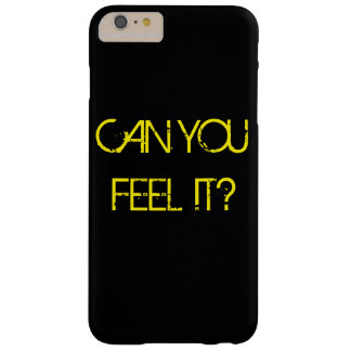 CAN YOU FEEL IT BARELY THERE iPhone 6 PLUS HÜLLE