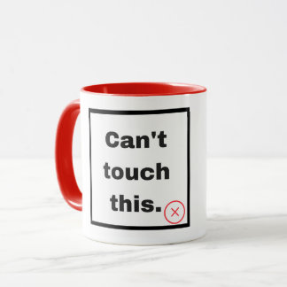 Can't touch this tasse