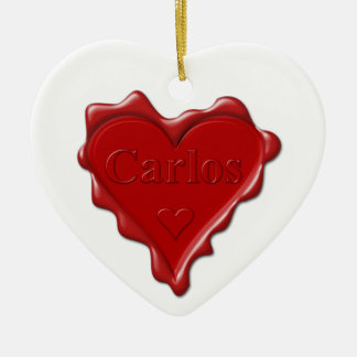 Carlos. Rotes Herzwachs-Siegel mit Namenscarlos Keramik Ornament