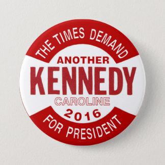 Caroline Kennedy für Präsidenten 2016 Runder Button 7,6 Cm