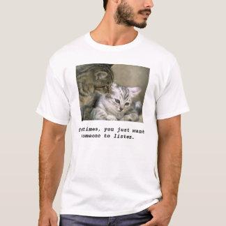 cat_0094 manchmal wollen Sie gerade jemand zu L… T-Shirt