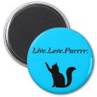 Cat Live Love Purr Runder Magnet 5,7 Cm