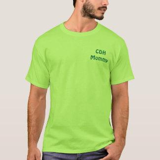 CDHMommy T-Shirt
