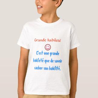 C'est une großer Habileté Que de Savoir cacher Shirt