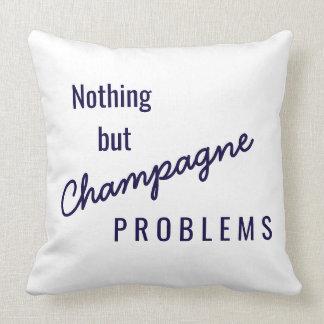 Champagne-Problemkissen Kissen