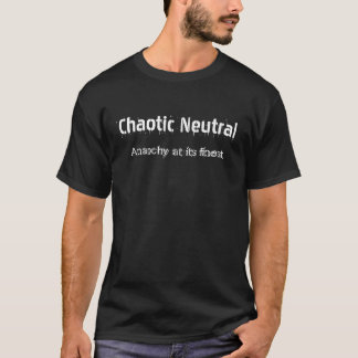 Chaotische neutrale Person T-Shirt