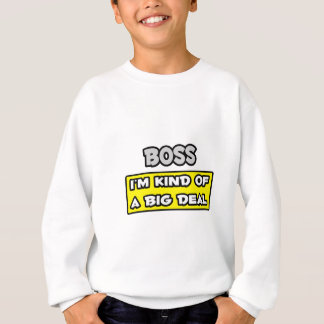 Chef. Ich bin ein bisschen eine große Sache Sweatshirt