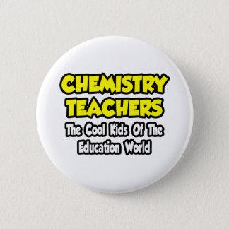 Chemie-Lehrer-… coole Kinder von Edu Welt Runder Button 5,7 Cm