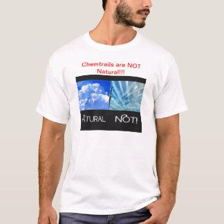Chemtrails nicht natürlich T-Shirt