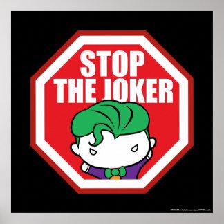 """Chibi """"Halt der Joker-"""" Zeichen Poster"""