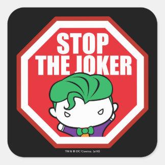 """Chibi """"Halt der Joker-"""" Zeichen Quadratischer Aufkleber"""
