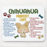 Chihuahua-Eigentums-Gesetze 4 Mauspads