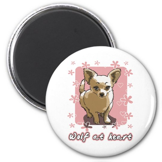 chihuahua wolf at heart runder magnet 5,7 cm