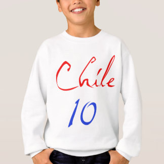 Chile 10! sweatshirt