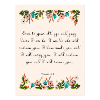 Christliche Zitat-Kunst - Jesaja-46:4 Postkarte