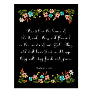 Christliche Zitat-Kunst - Psalm-92:13 - 14 Postkarte