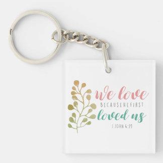 Christlicher BIBEL-VERS wir Liebe weil KEYCHAIN Schlüsselanhänger