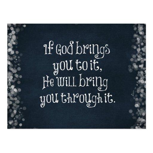 Christliches Zitat: Wenn Gott Sie zu ihm holt Postkarten