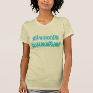 Chronischer Tweeter T Shirts