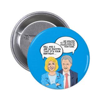 Clintons Geburtstags-Karte - wir spendeten zum Runder Button 5,1 Cm